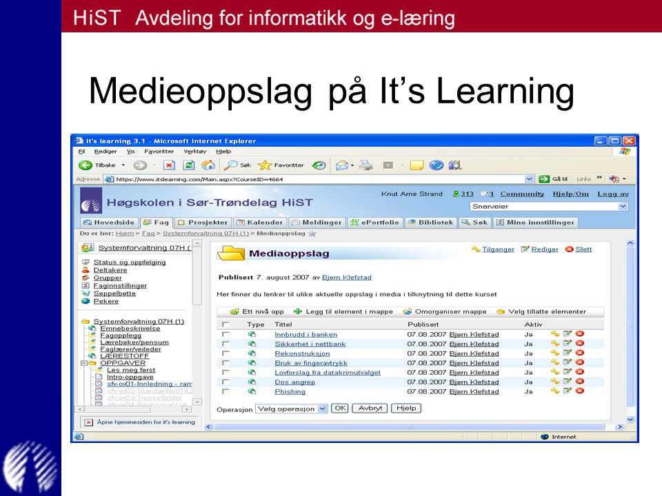 Medieoppslag på It's Learning