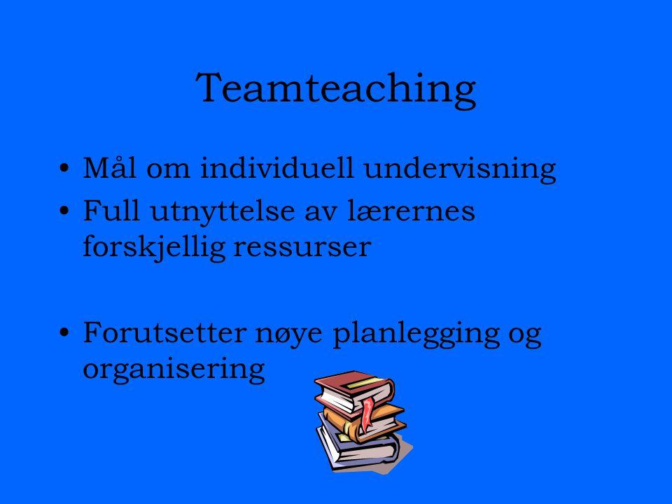 Teamteaching Mål om individuell undervisning
