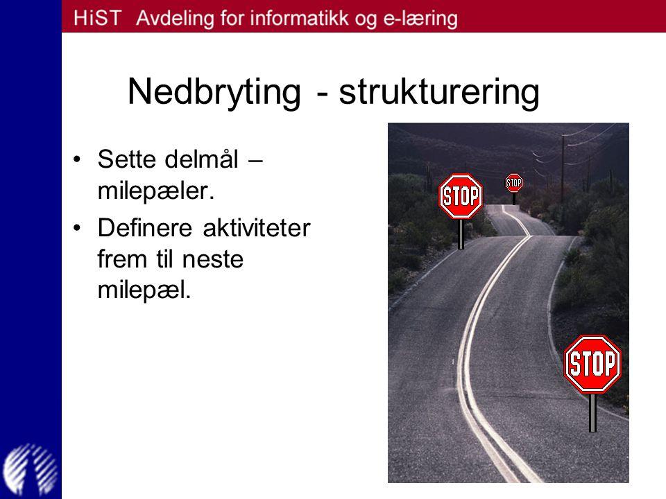 Nedbryting - strukturering