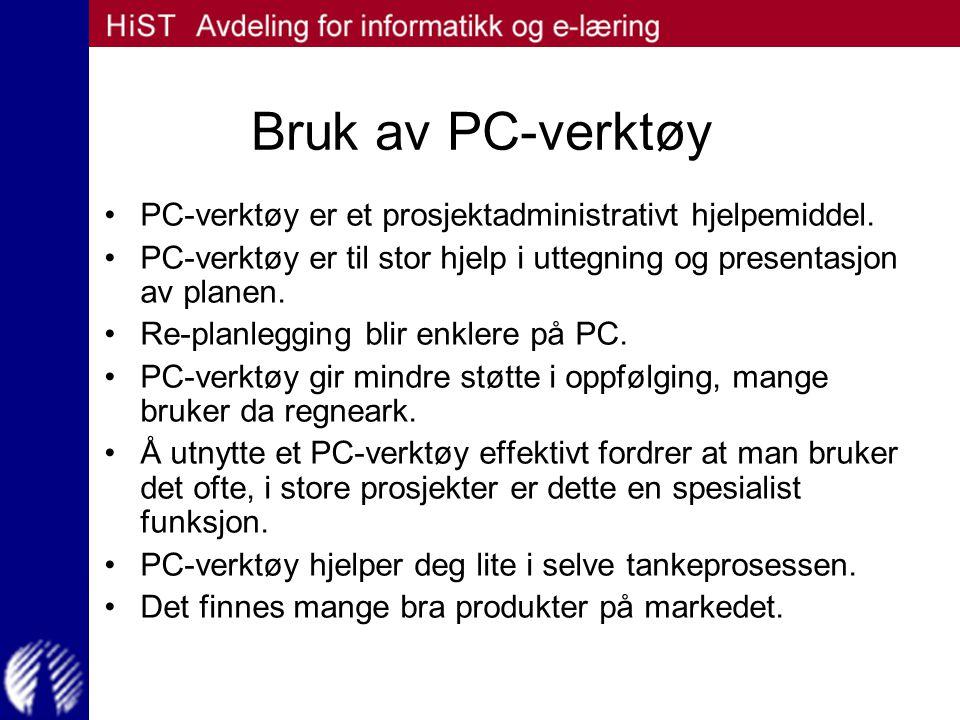 Bruk av PC-verktøy PC-verktøy er et prosjektadministrativt hjelpemiddel. PC-verktøy er til stor hjelp i uttegning og presentasjon av planen.