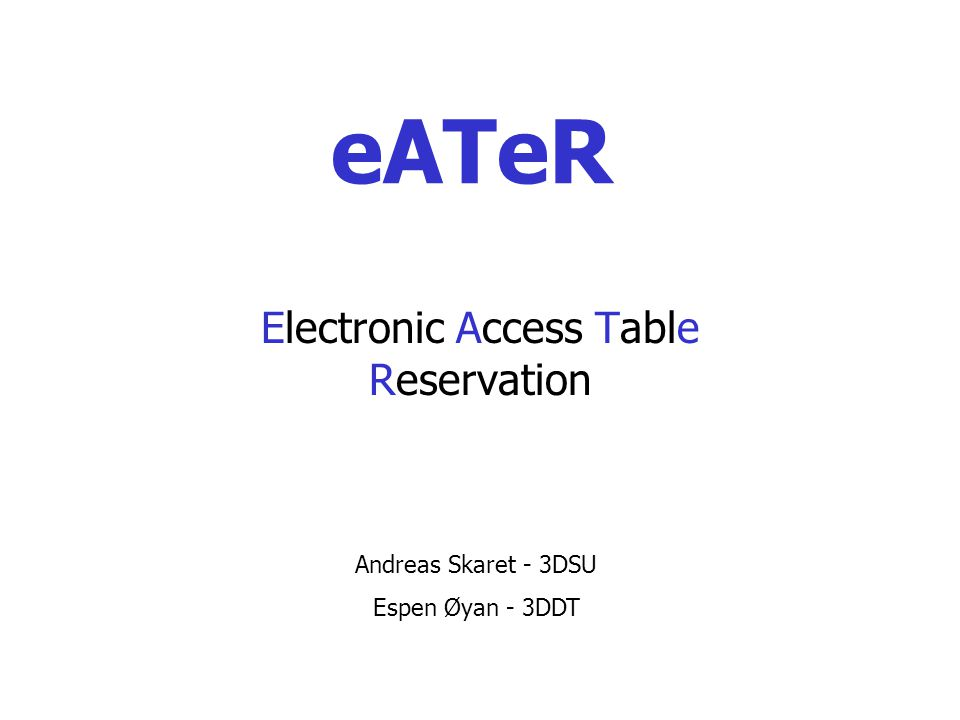 Electronic Access Table Reservation