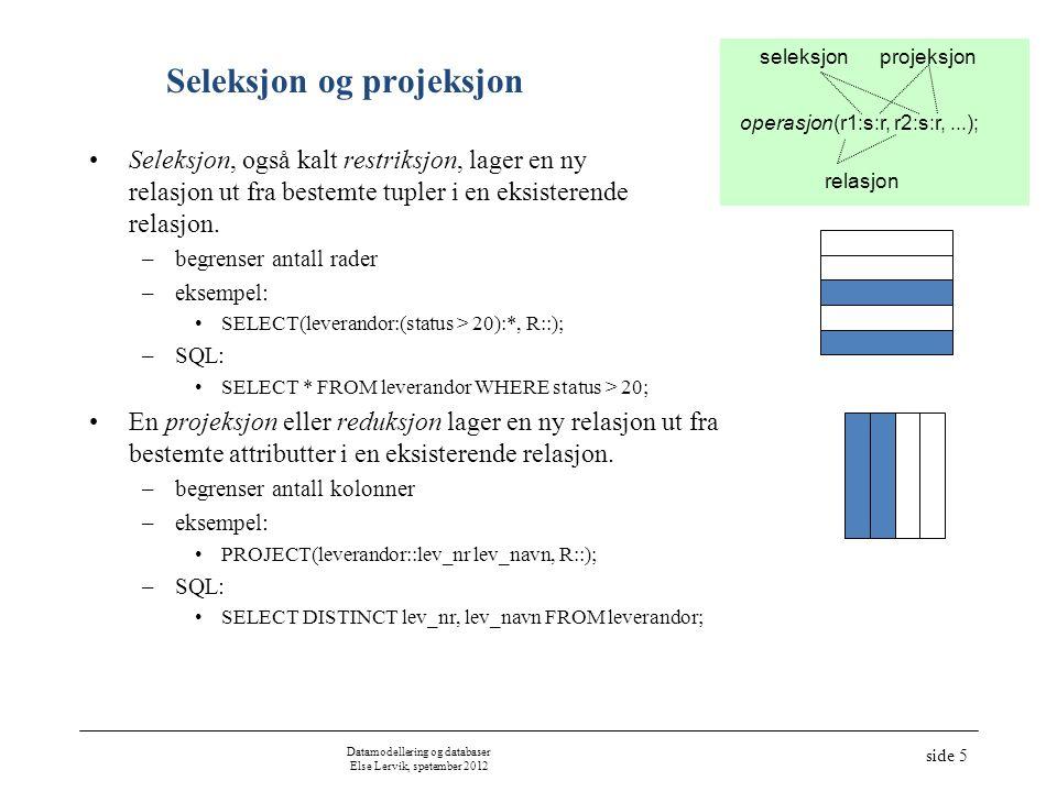 Seleksjon og projeksjon