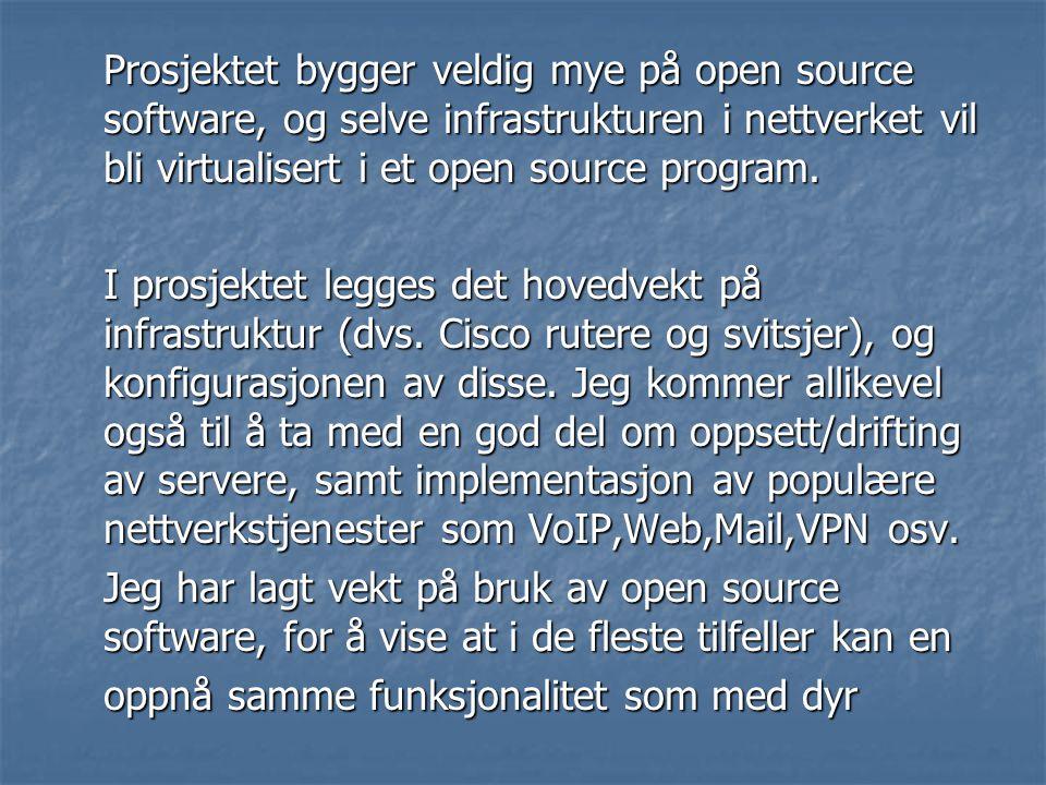Prosjektet bygger veldig mye på open source software, og selve infrastrukturen i nettverket vil bli virtualisert i et open source program.