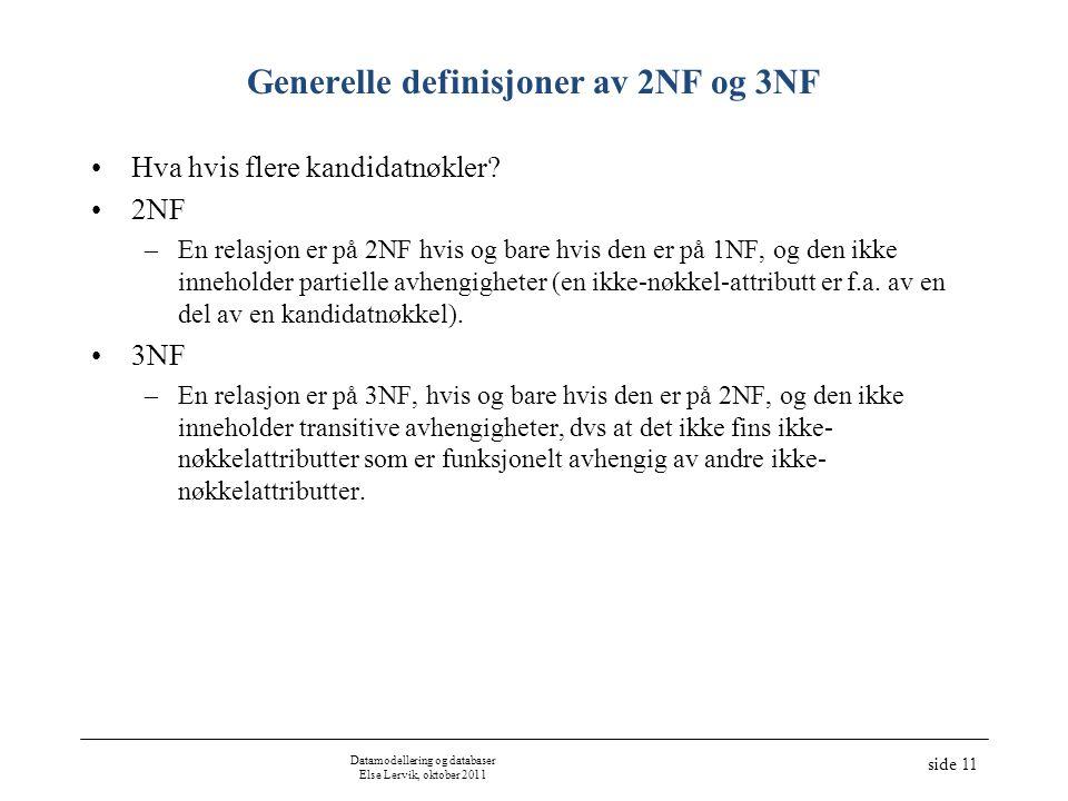 Generelle definisjoner av 2NF og 3NF