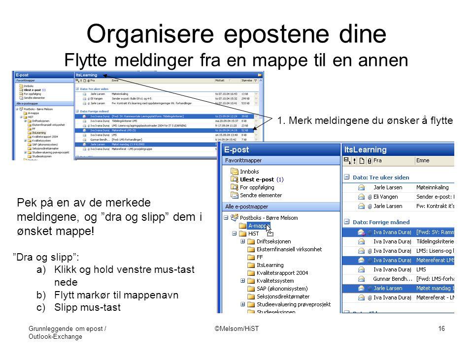 Organisere epostene dine Flytte meldinger fra en mappe til en annen