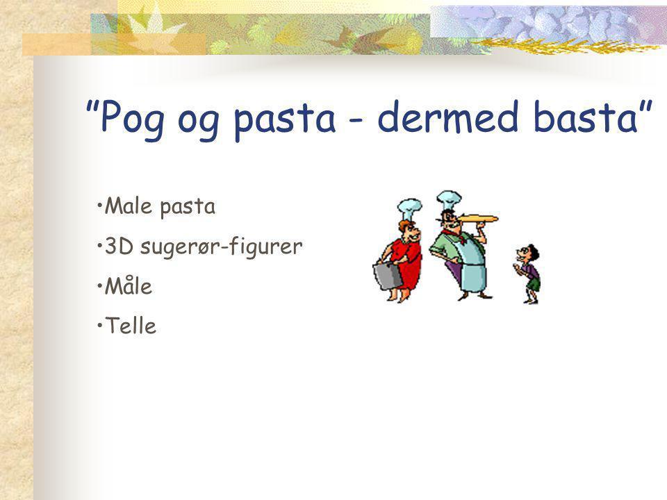 Pog og pasta - dermed basta