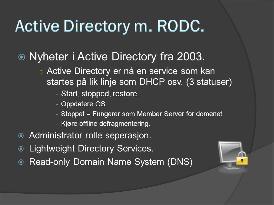 Active Directory m. RODC.