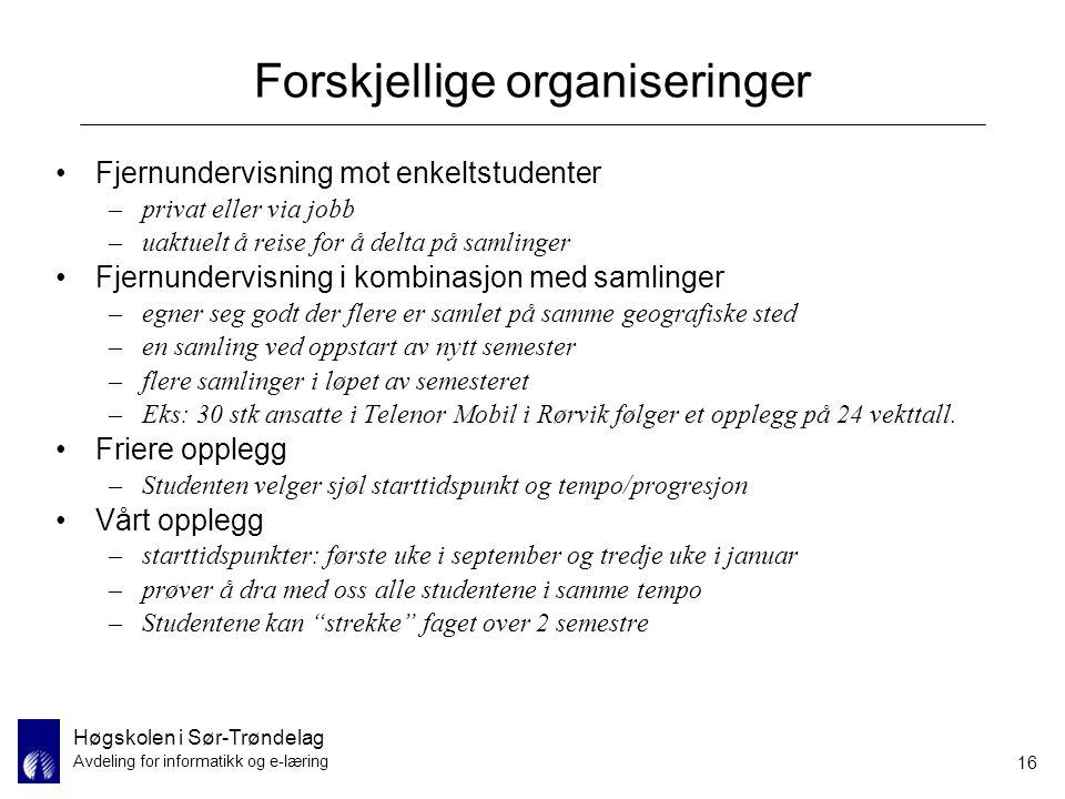 Forskjellige organiseringer