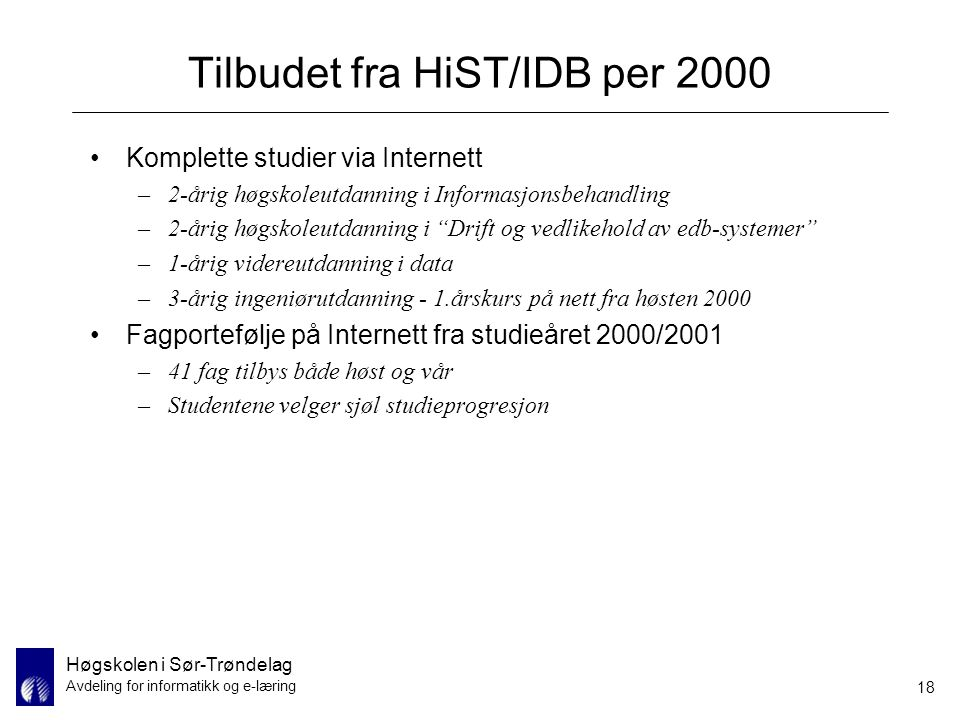 Tilbudet fra HiST/IDB per 2000