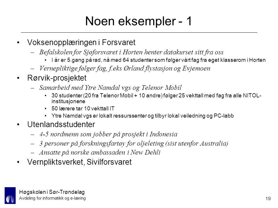Noen eksempler - 1 Voksenopplæringen i Forsvaret Rørvik-prosjektet