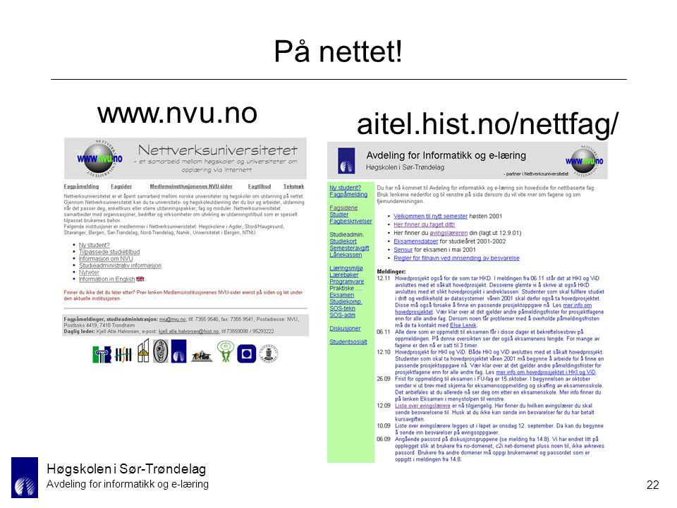 På nettet! www.nvu.no aitel.hist.no/nettfag/