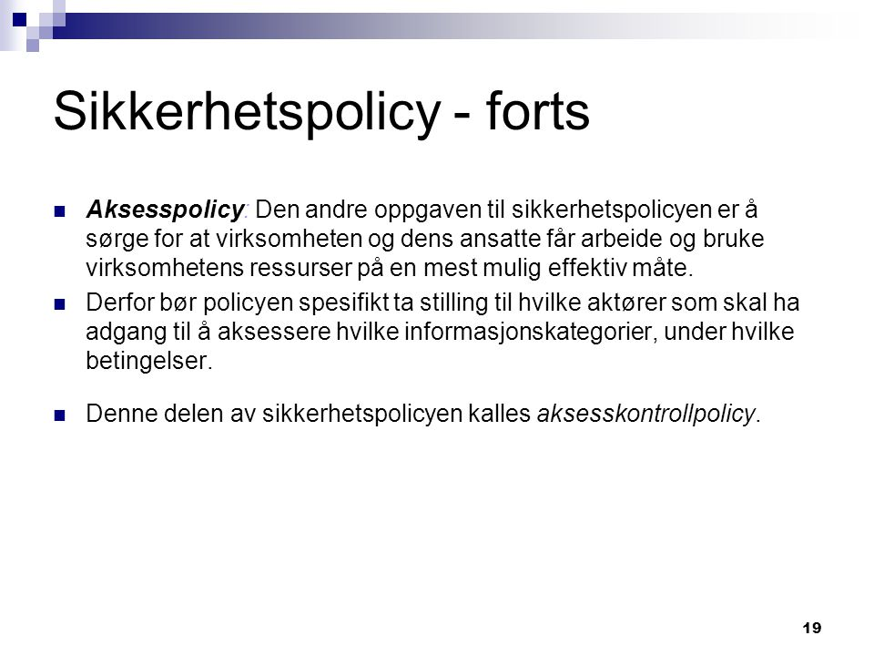 Sikkerhetspolicy - forts