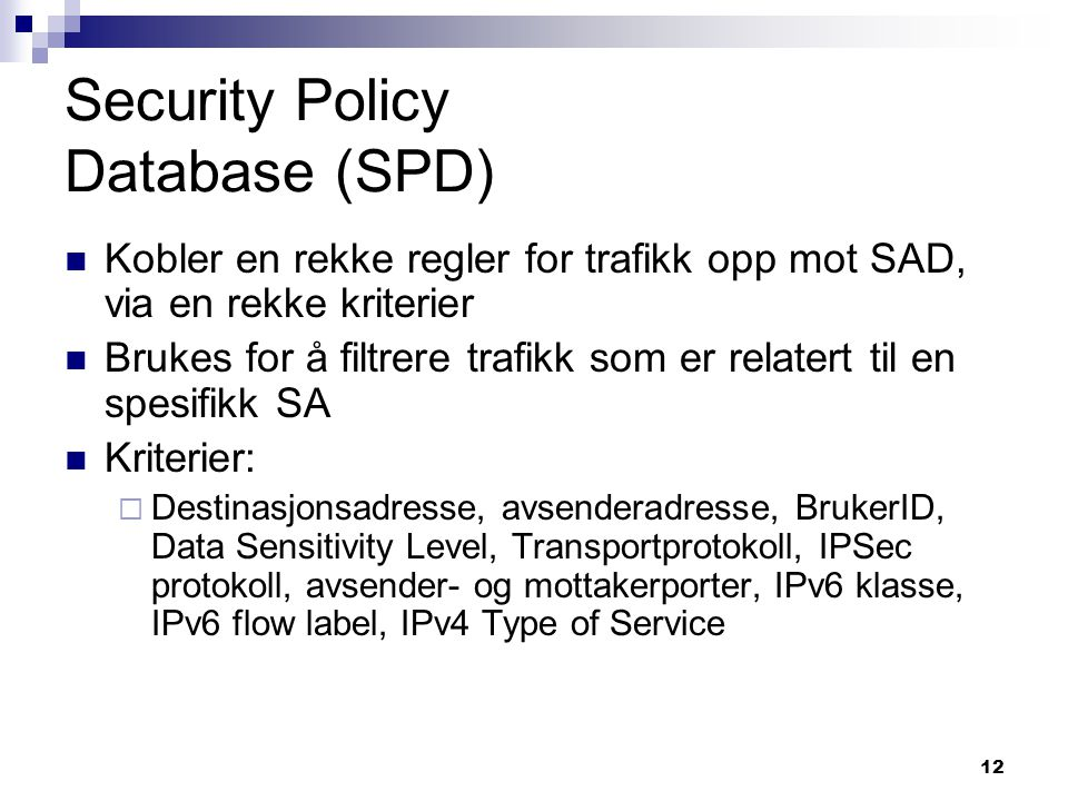Security Policy Database (SPD)