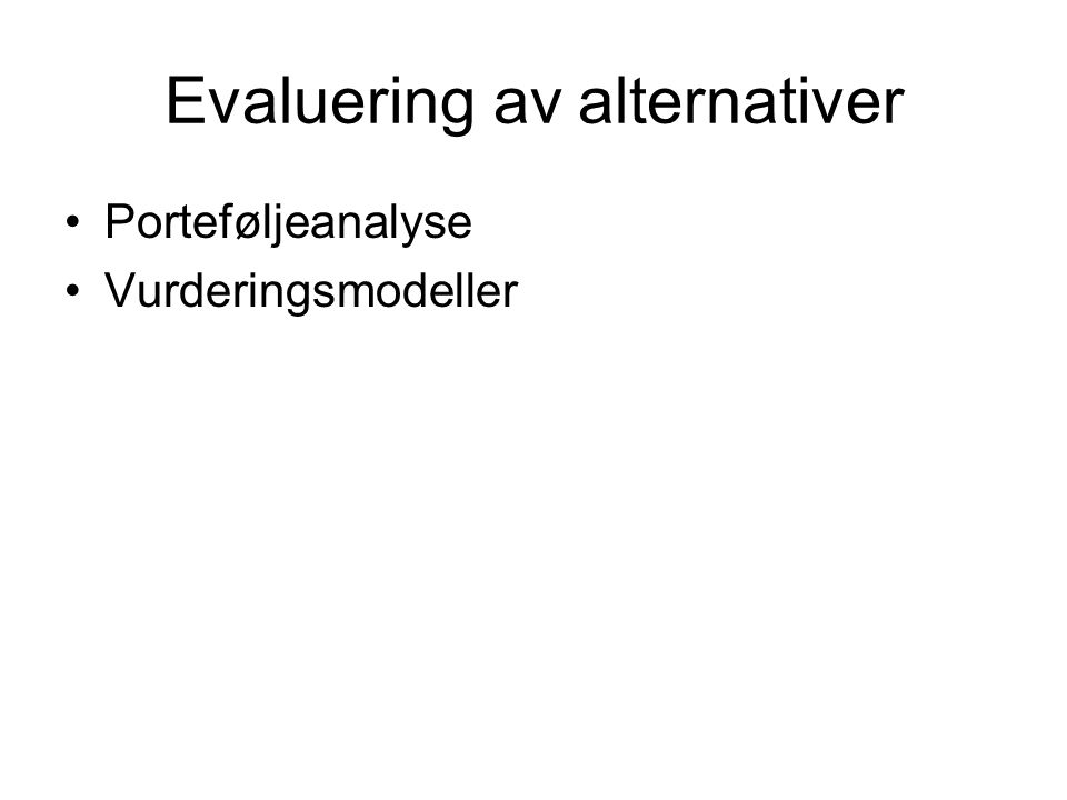 Evaluering av alternativer