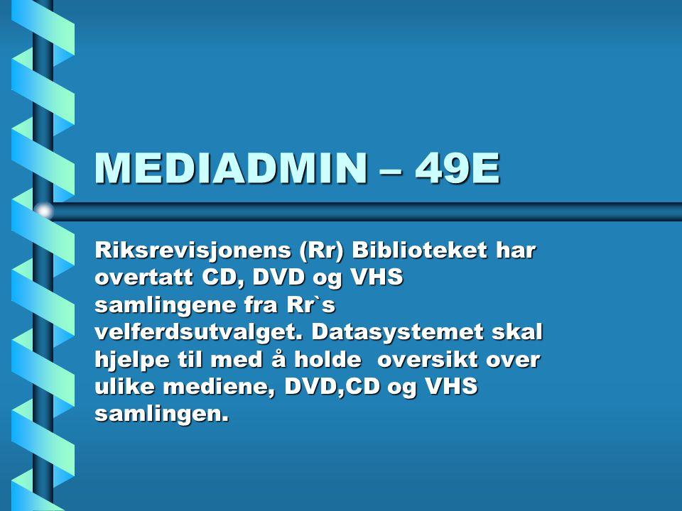MEDIADMIN – 49E