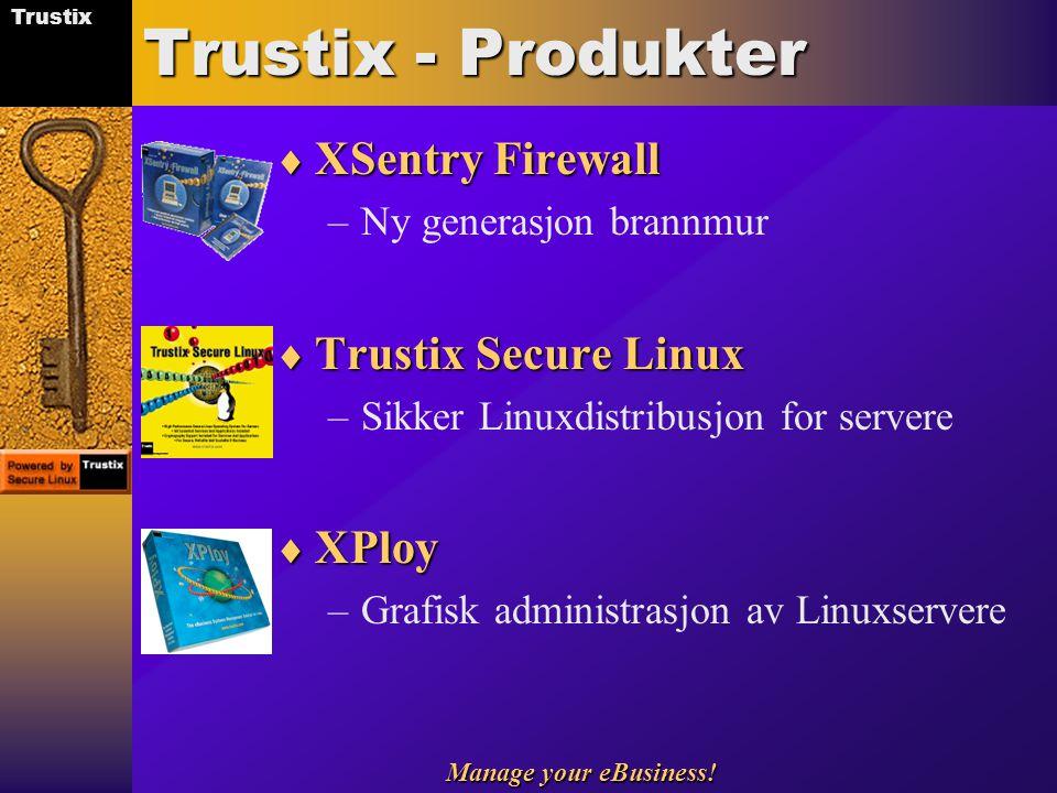 Trustix - Produkter XSentry Firewall Trustix Secure Linux XPloy