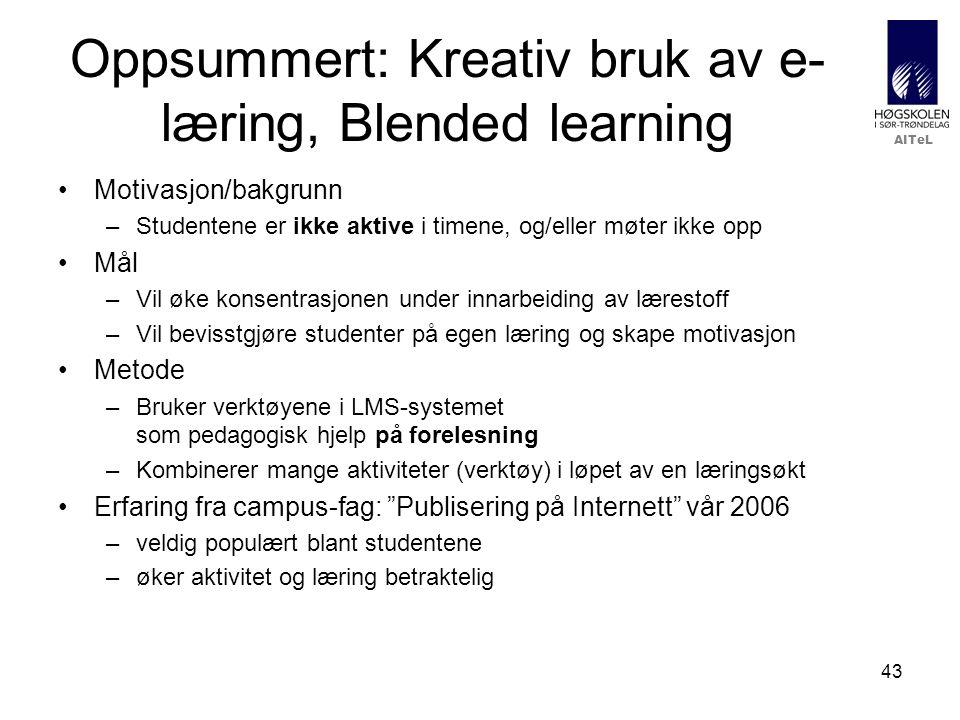 Oppsummert: Kreativ bruk av e-læring, Blended learning