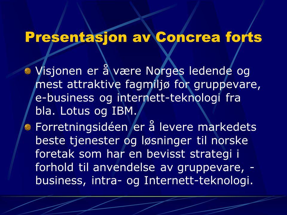 Presentasjon av Concrea forts