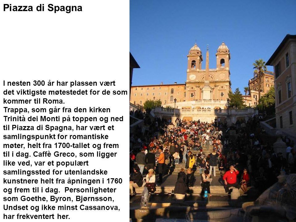 Piazza di Spagna I nesten 300 år har plassen vært