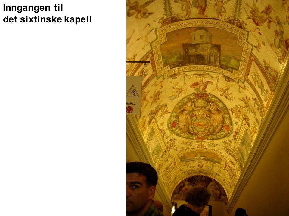 Inngangen til det sixtinske kapell