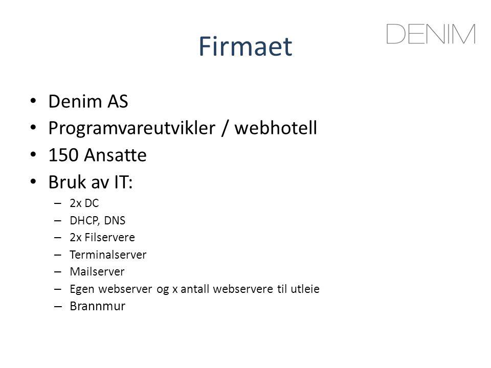 Firmaet Denim AS Programvareutvikler / webhotell 150 Ansatte