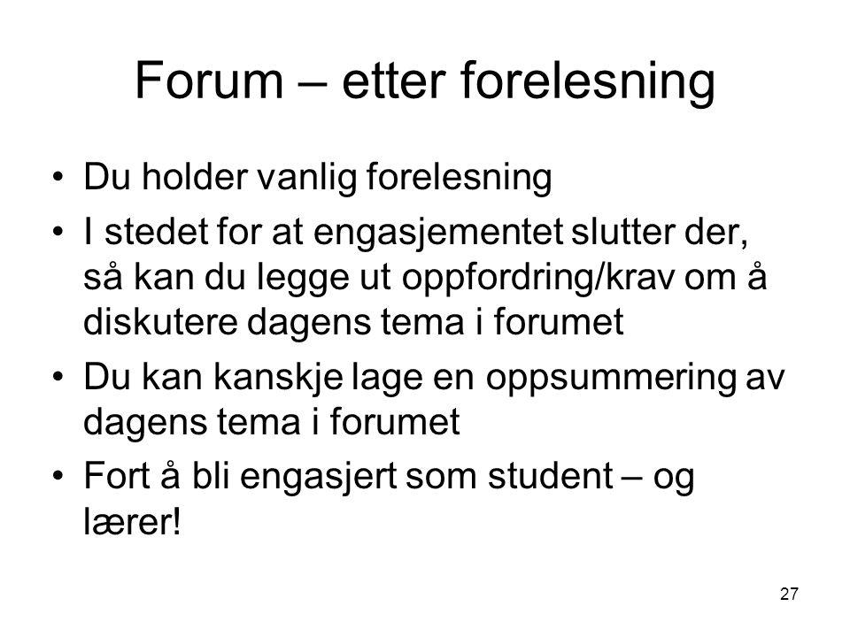 Forum – etter forelesning