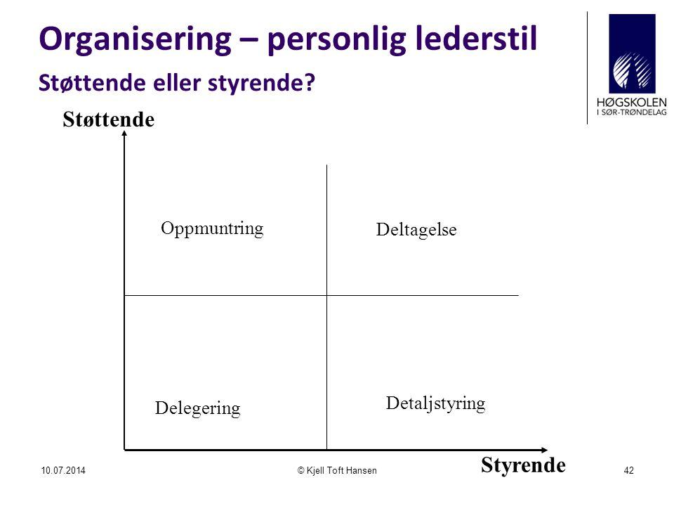 Organisering – personlig lederstil