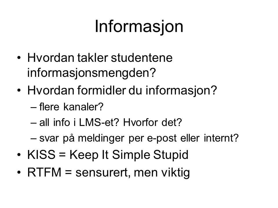 Informasjon Hvordan takler studentene informasjonsmengden