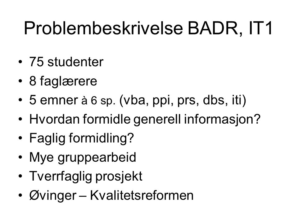 Problembeskrivelse BADR, IT1