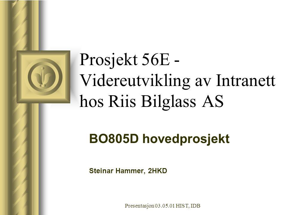 Prosjekt 56E - Videreutvikling av Intranett hos Riis Bilglass AS