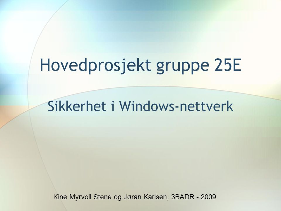 Hovedprosjekt gruppe 25E