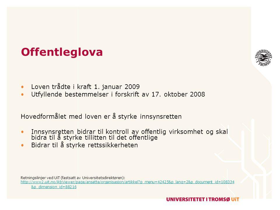 Offentleglova Loven trådte i kraft 1. januar 2009