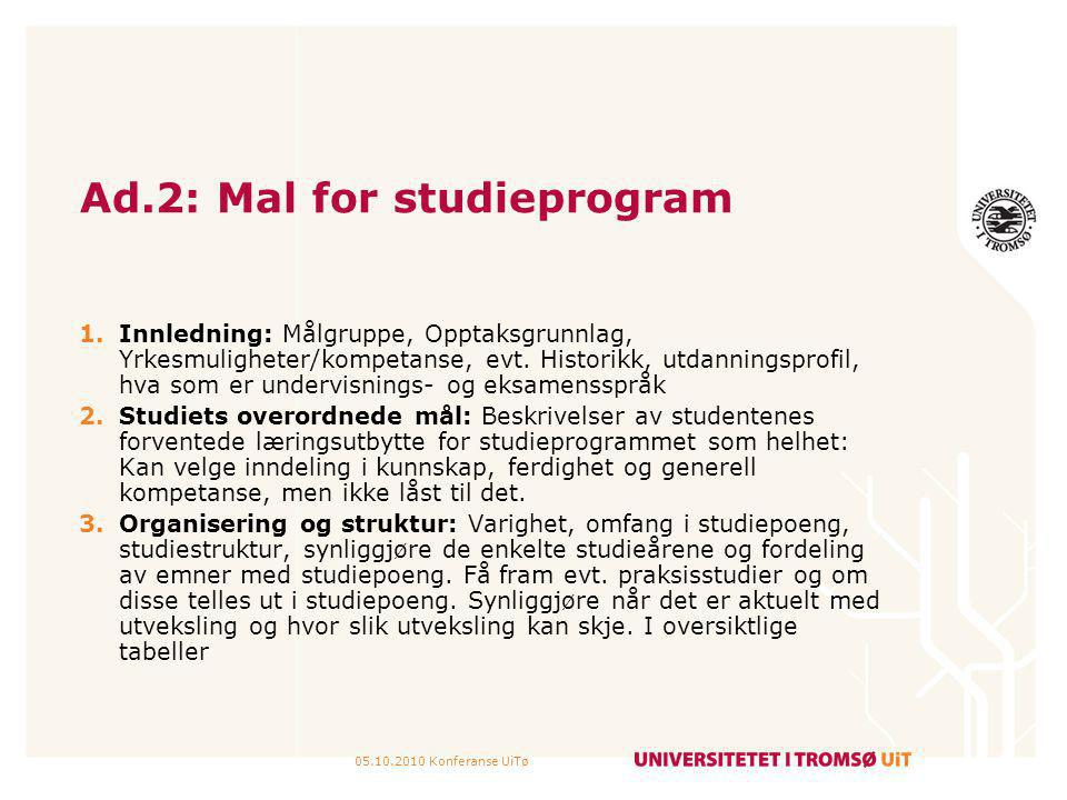 Ad.2: Mal for studieprogram