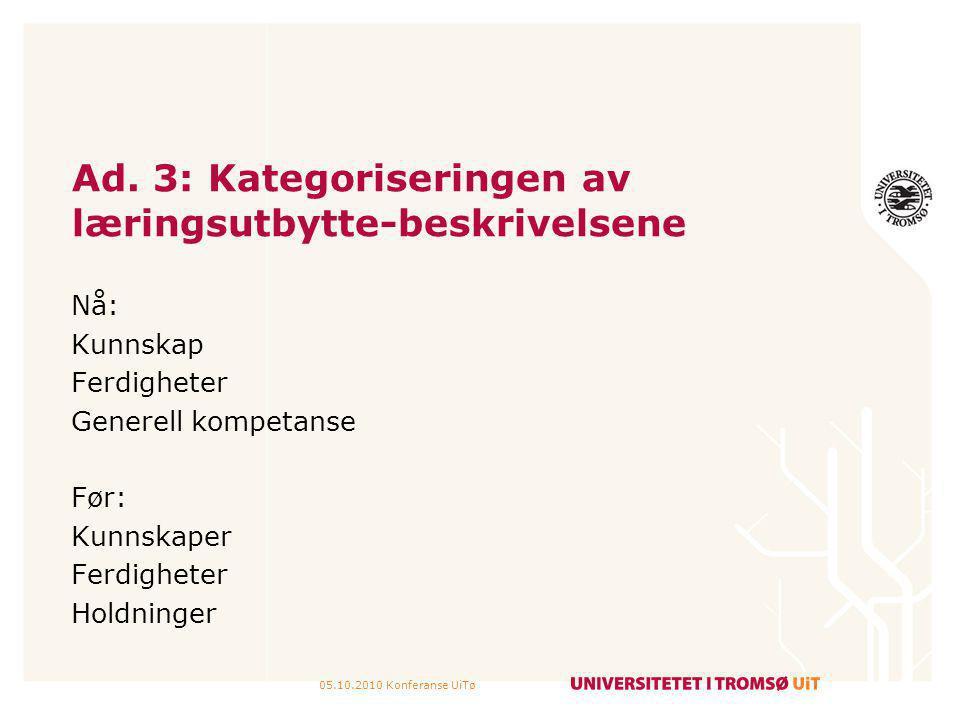 Ad. 3: Kategoriseringen av læringsutbytte-beskrivelsene