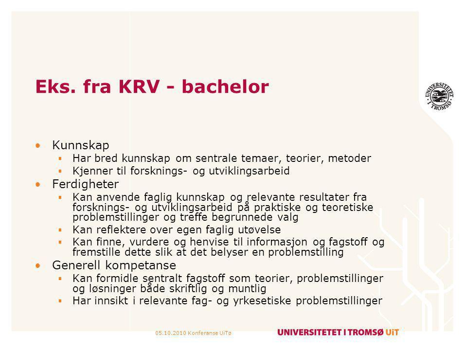 Eks. fra KRV - bachelor Kunnskap Ferdigheter Generell kompetanse
