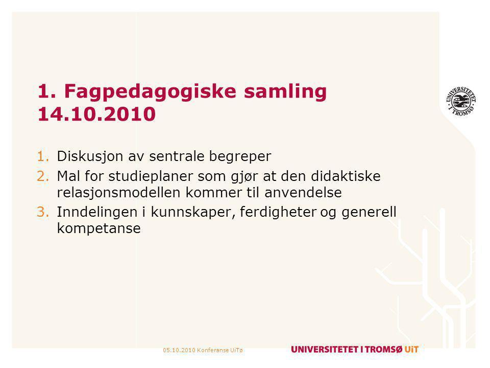 1. Fagpedagogiske samling 14.10.2010