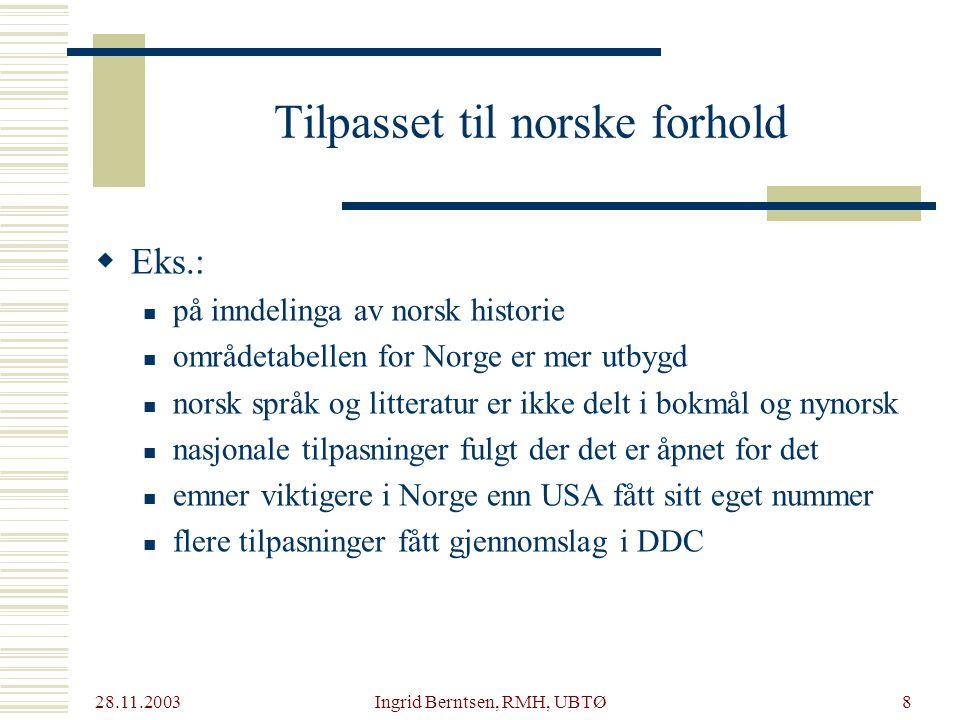 Tilpasset til norske forhold