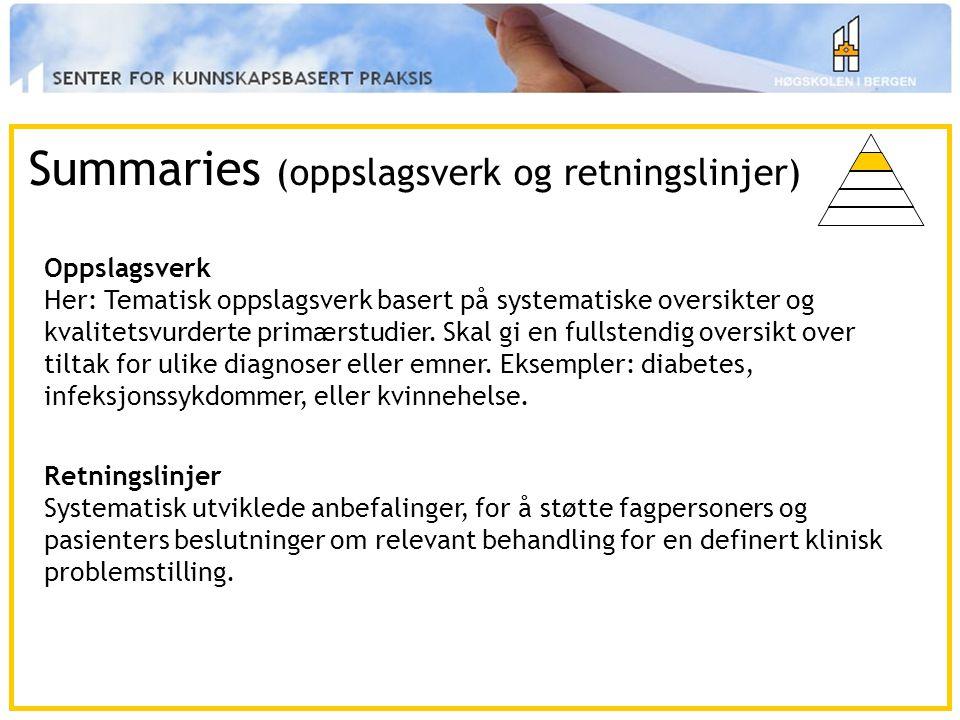 Summaries (oppslagsverk og retningslinjer)
