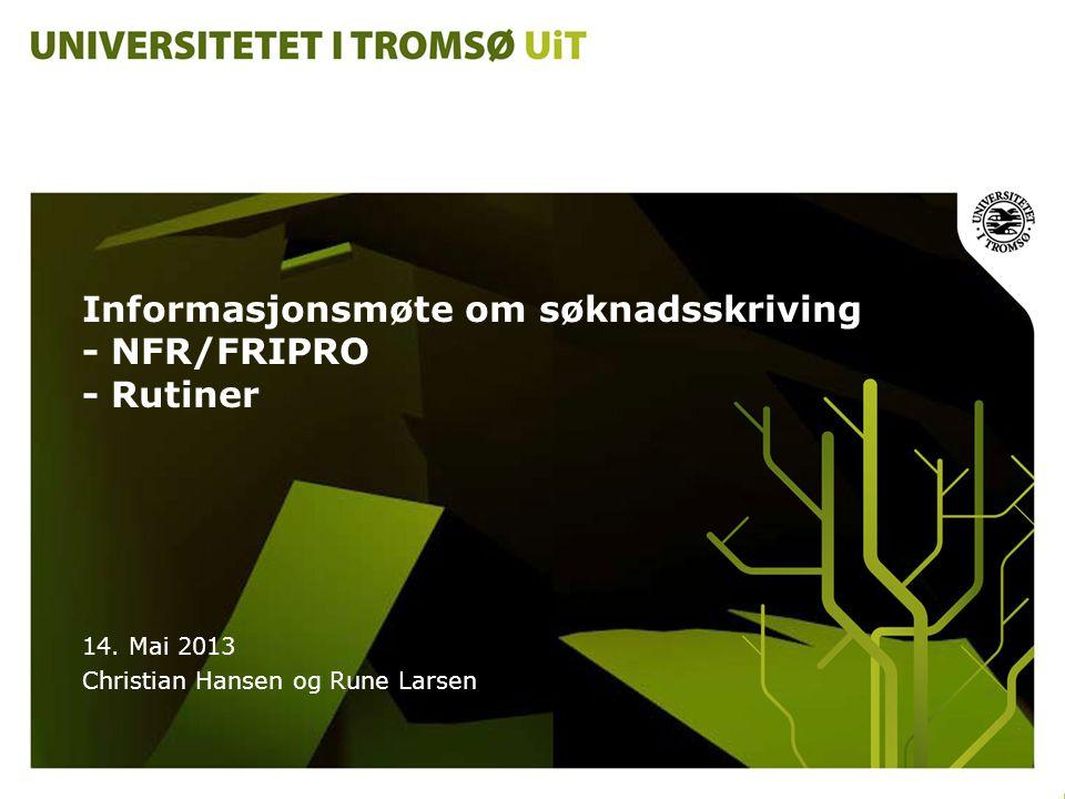 Informasjonsmøte om søknadsskriving - NFR/FRIPRO - Rutiner