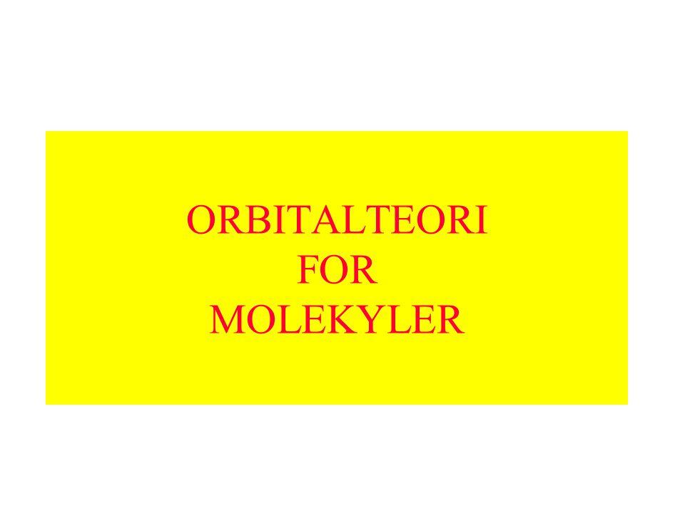 ORBITALTEORI FOR MOLEKYLER
