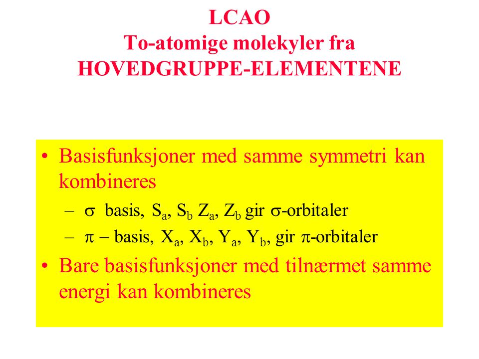 LCAO To-atomige molekyler fra HOVEDGRUPPE-ELEMENTENE