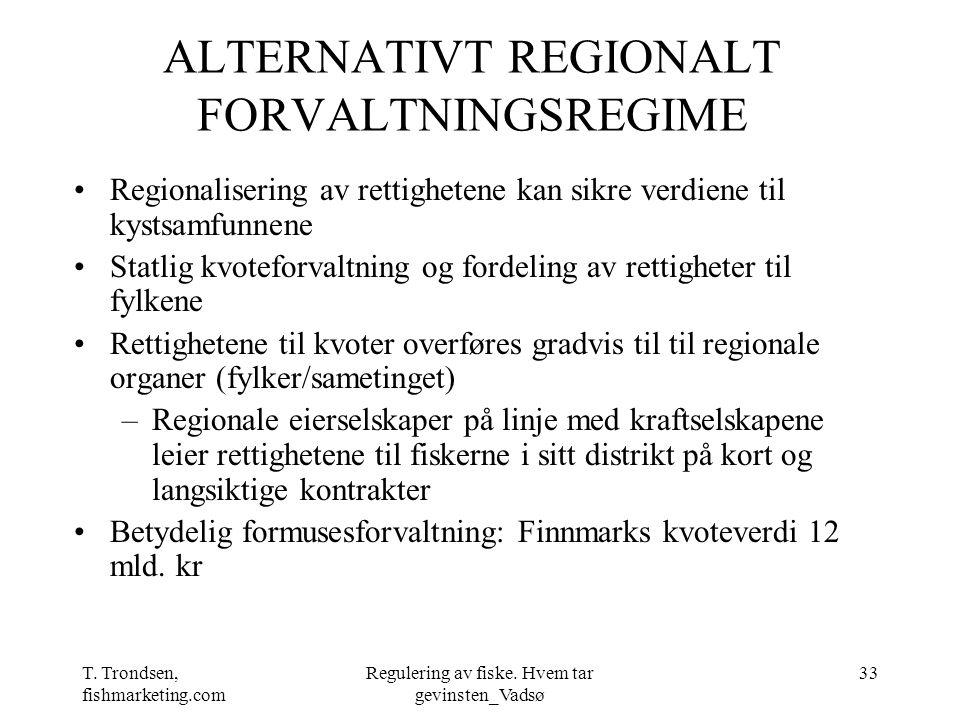 ALTERNATIVT REGIONALT FORVALTNINGSREGIME