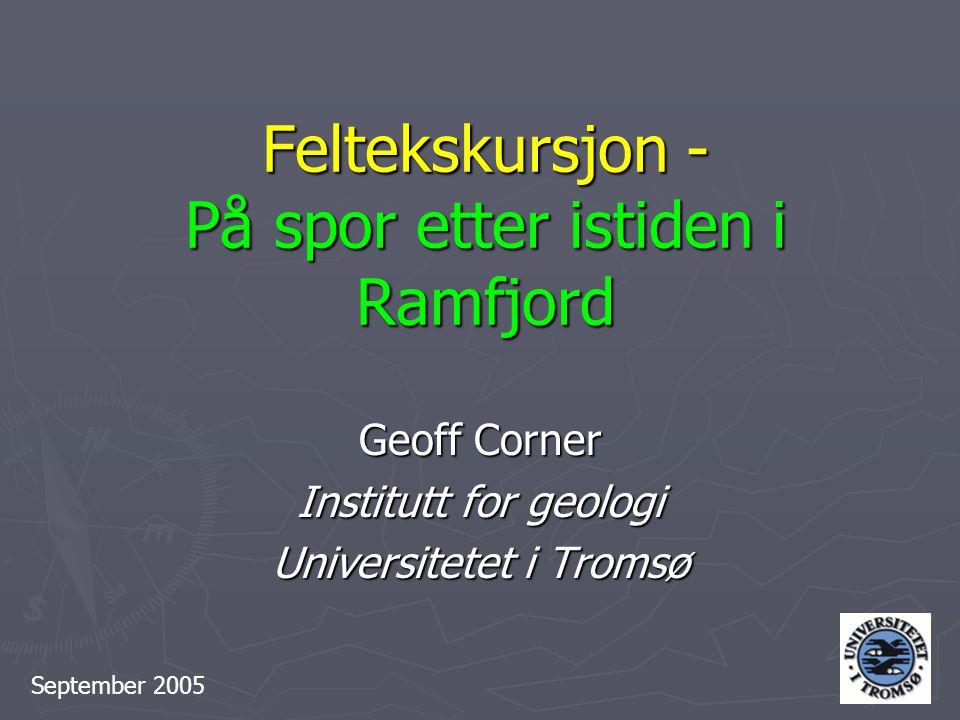 Feltekskursjon - På spor etter istiden i Ramfjord