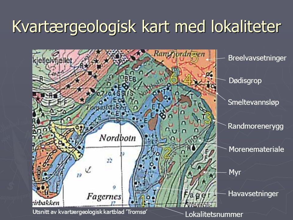 Kvartærgeologisk kart med lokaliteter