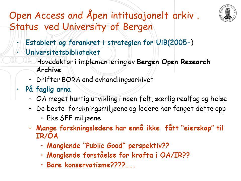 Open Access and Åpen intitusajonelt arkiv