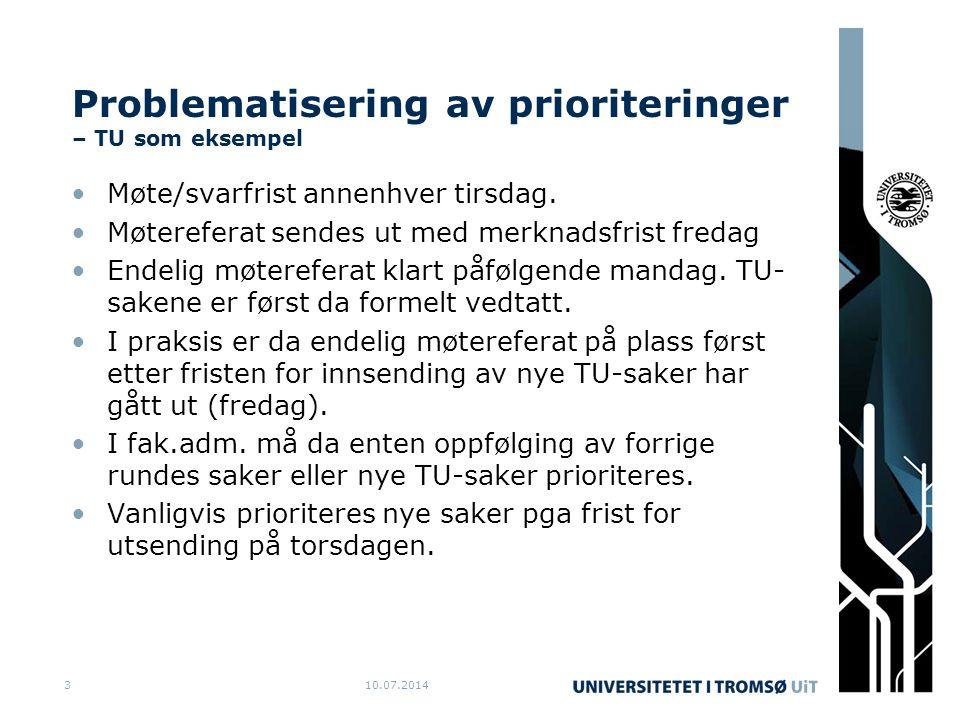 Problematisering av prioriteringer – TU som eksempel