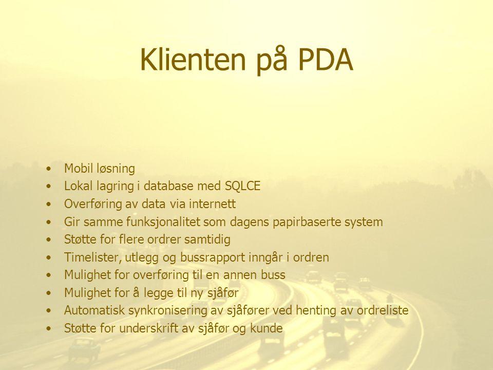 Klienten på PDA Mobil løsning Lokal lagring i database med SQLCE