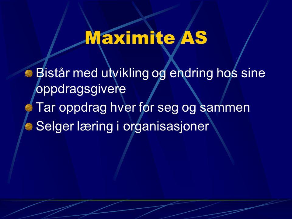 Maximite AS Bistår med utvikling og endring hos sine oppdragsgivere