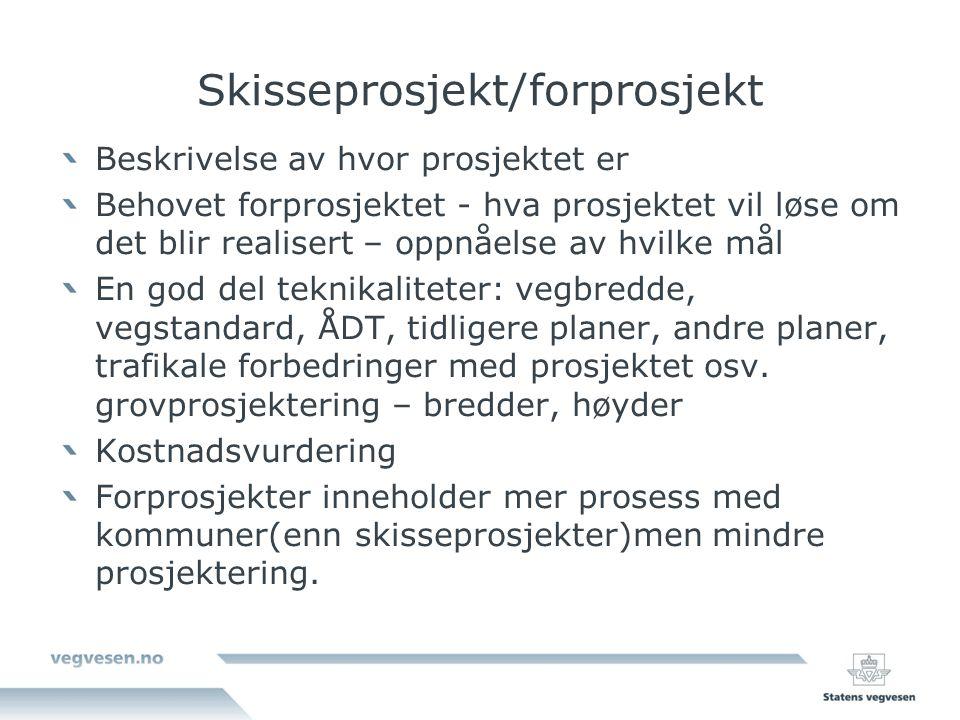 Skisseprosjekt/forprosjekt