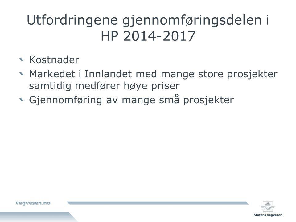Utfordringene gjennomføringsdelen i HP 2014-2017